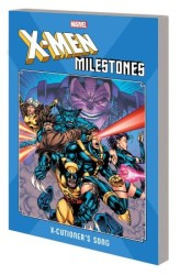 Marvel - X-Men Milestones X-Cutioners Song TPB